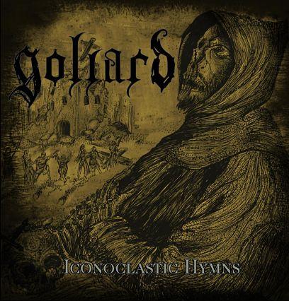 Goliard - Iconoclastic Hymns