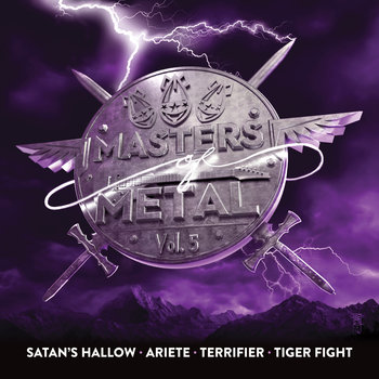 Terrifier / Satan's Hallow / Ariete / Tiger Fight - Masters of Metal: Vol. 5