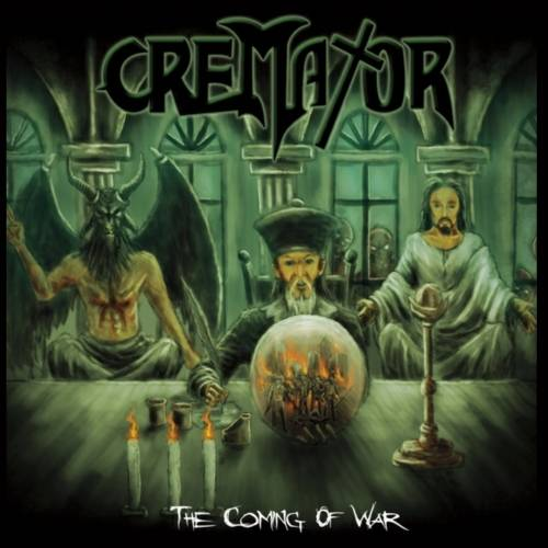Cremator - The Coming of War