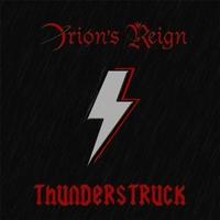 Orion's Reign - Thunderstruck