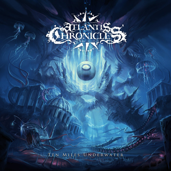 Atlantis Chronicles - Ten Miles Underwater