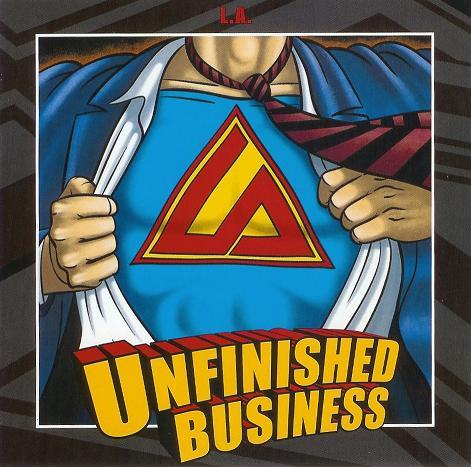 L.A. - Unfinished Business