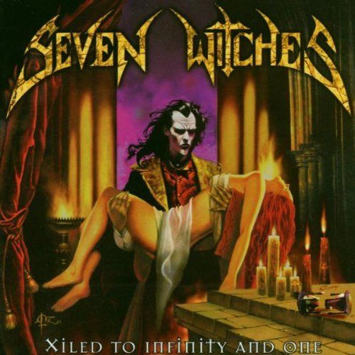 Seven Witches - Xiled to Infinity and One