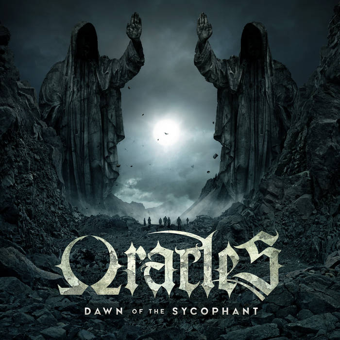 Oracles - Dawn of the Sycophant