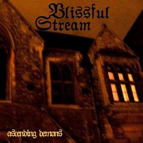 Blissful Stream - Ascending Demons
