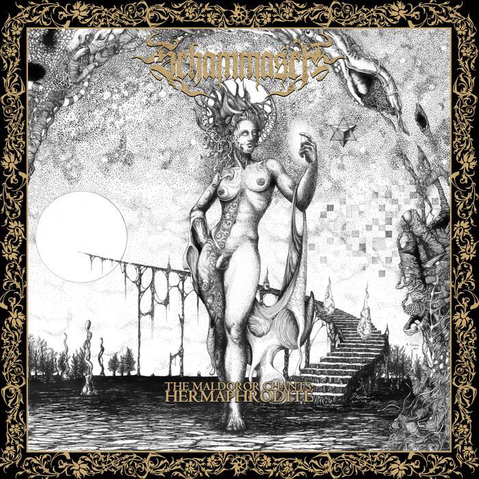 Schammasch - The Maldoror Chants: Hermaphrodite