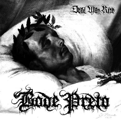 Bode Preto - Dead Man Rise