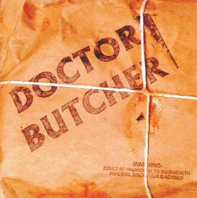 Doctor Butcher - Doctor Butcher