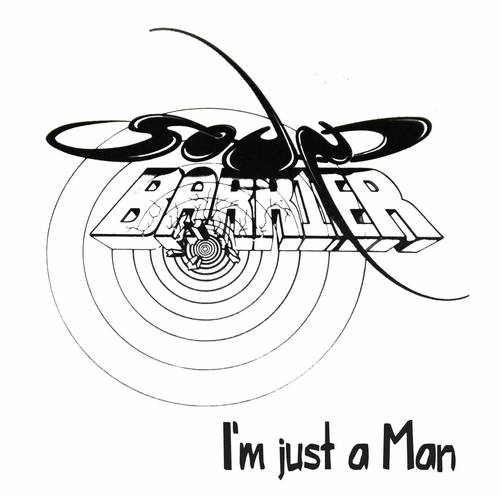 Sound Barrier - I'm Just a Man