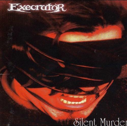 Execrator - Silent Murder