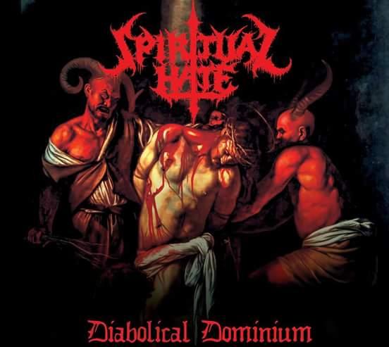 Spiritual Hate - Diabolical Dominium