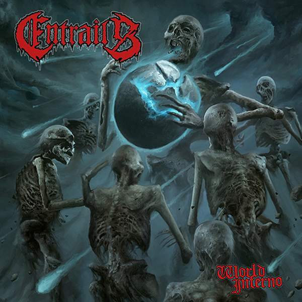 Entrails - World Inferno