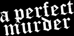 A Perfect Murder - Logo
