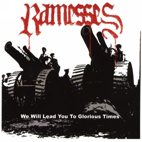 Ramesses - We Will Lead You to Glorious Times