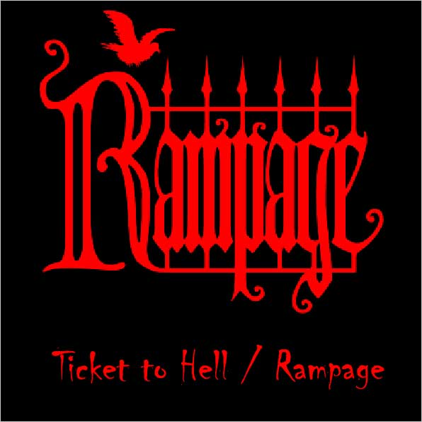 Rampage - Ticket to Hell/Rampage