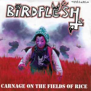 Birdflesh - Carnage on the Fields of Rice