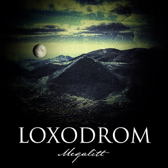 Loxodrom - Megalitt