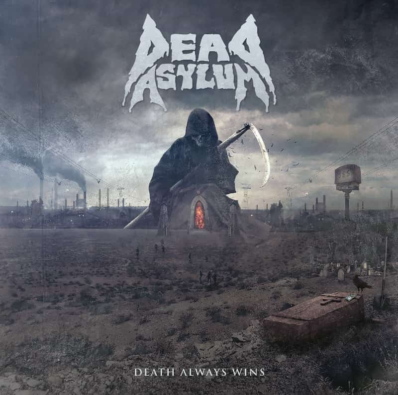 Dead Asylum - Death Always Wins