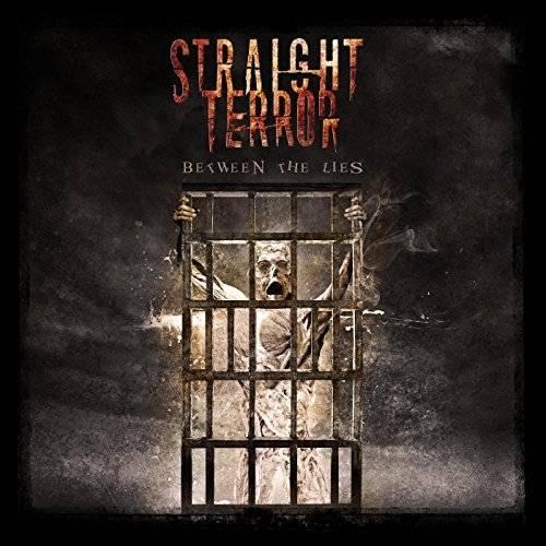 Straight Terror - Between the Lies