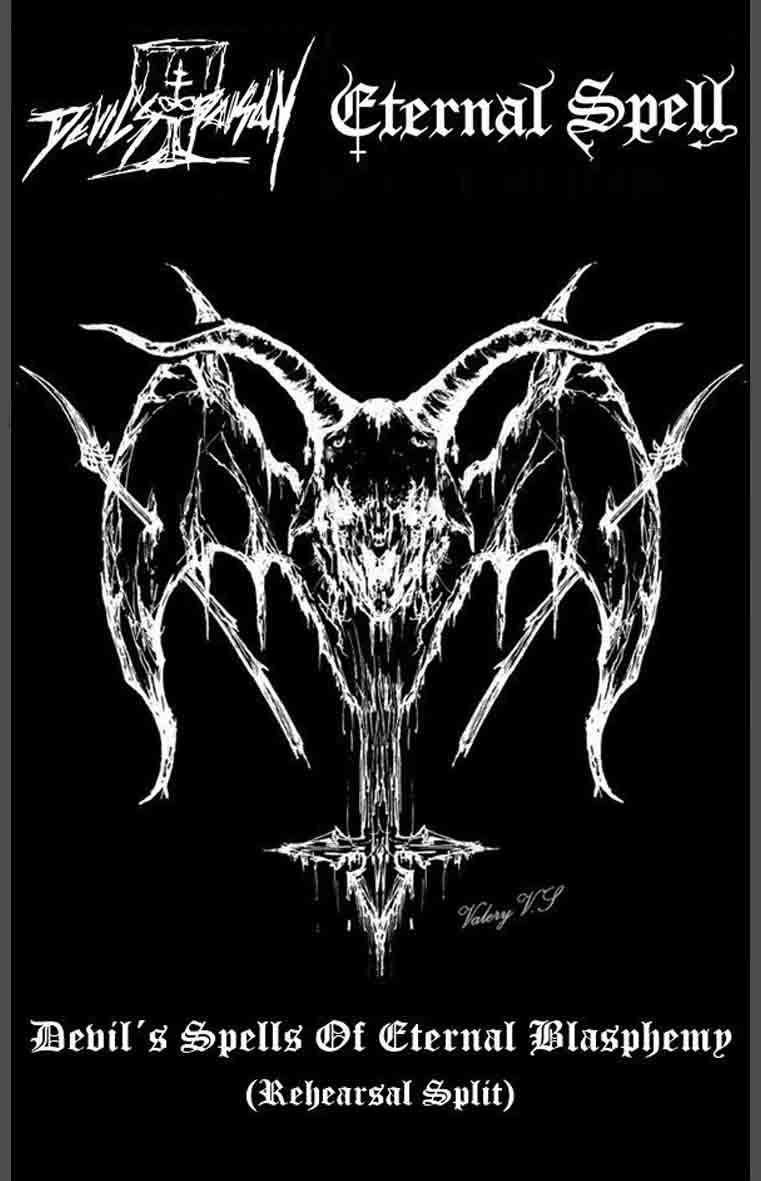 Eternal Spell / Devil's Poison - Devil's Spells of Eternal Blasphemy
