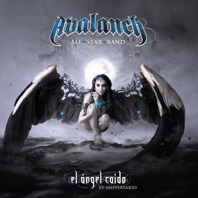 Avalanch - El ángel caído - XV aniversario