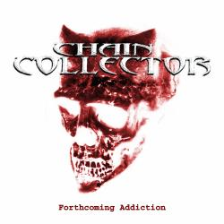 Chain Collector - Forthcoming Addiction
