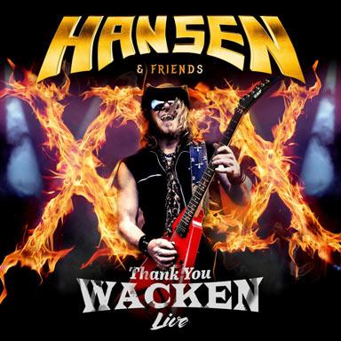 Hansen & Friends - Thank You Wacken
