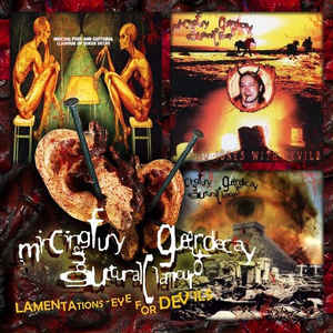 Mincing Fury and Guttural Clamour of Queer Decay - Lamentations - Eye for Devils