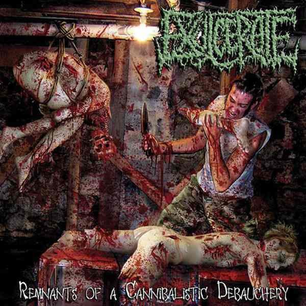 Exulcerate - Remnants of a Cannibalistic Debauchery