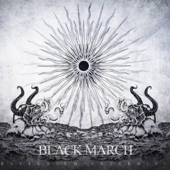 Black March - Praeludium Exterminii