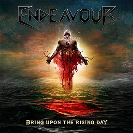 Endeavour - Bring upon the Rising Day