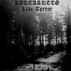 Rautarutto - Live Terror