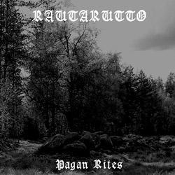 Rautarutto - Pagan Rites