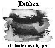 Hidden - De bottenlösa djupen