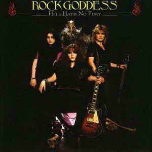 Rock Goddess - Rock Goddess / Hell Hath No Fury