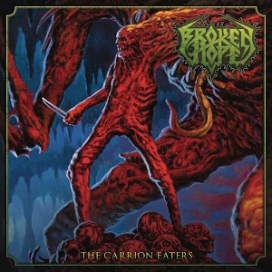 Broken Hope - The Carrion Eaters