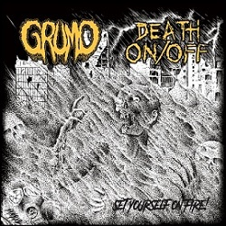 Death On/Off / Grumo - Set Yourself on Fire
