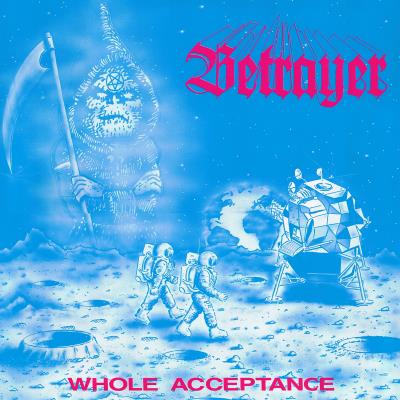 Betrayer - Whole Acceptance