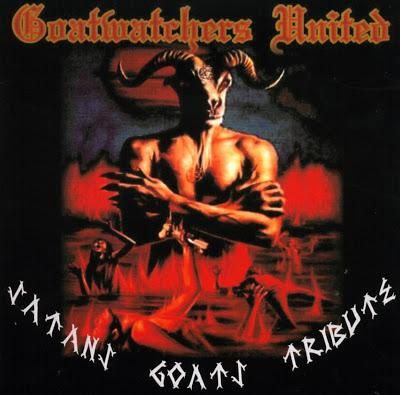 Goat Semen / Goat Wrath / Goat Messiah / Goat Vengeance - Goatwatchers United - Satans Goats Tribute
