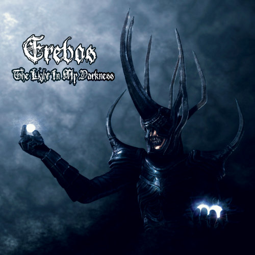 Erebos - The Light in My Darkness