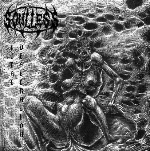 Soulless Profanation - Total Desecration