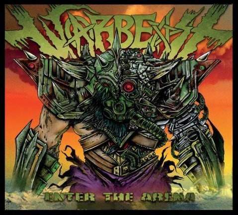 Warbeast - Enter the Arena