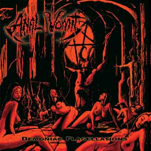 Anal Vomit - Demoniac Flagellations