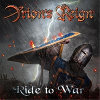 Orion's Reign - Ride to War