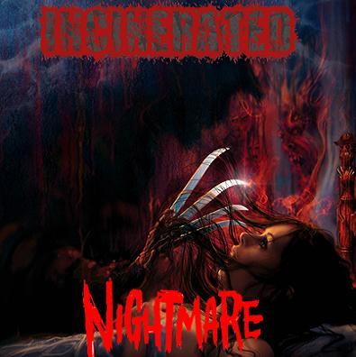 Incinerated - Nightmare