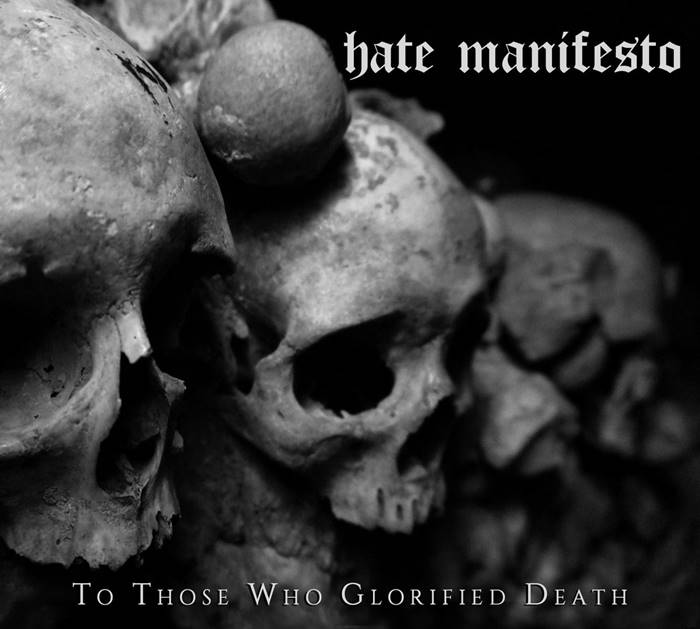 Hate Manifesto - To Those Who Glorified Death