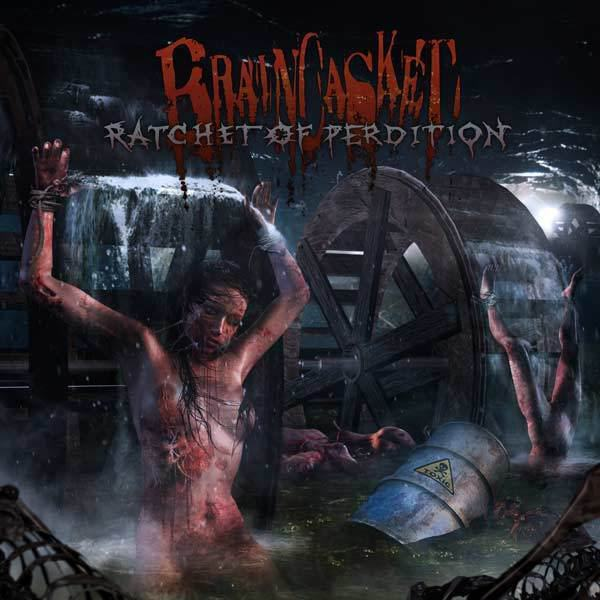 Braincasket - Ratchet of Perdition