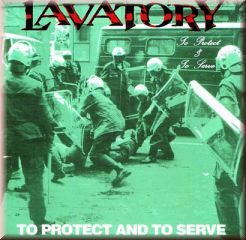 Lavatory - To Protect and to Serve
