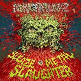 Nekro Drunkz - Sleaze Metal Slaughter