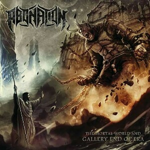 Abonation - The Mortal World and Gallery End of Era